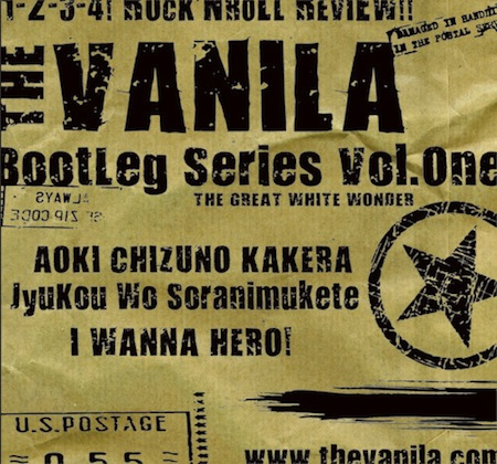 THE VANILA / Bootleg Series Vol.One THE GREAT WHITE WONDER