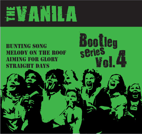 THE VANILA / Bootleg Series Vol.4