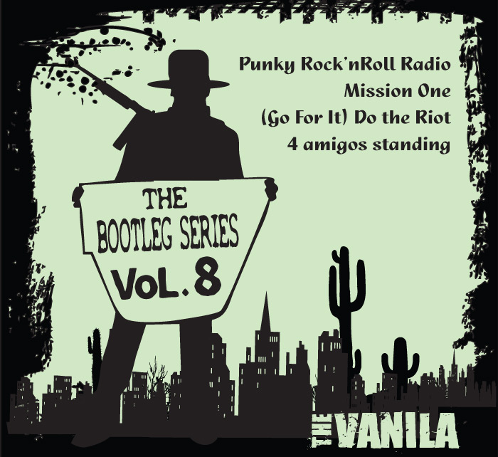 THE VANILA / Bootleg Series Vol.7